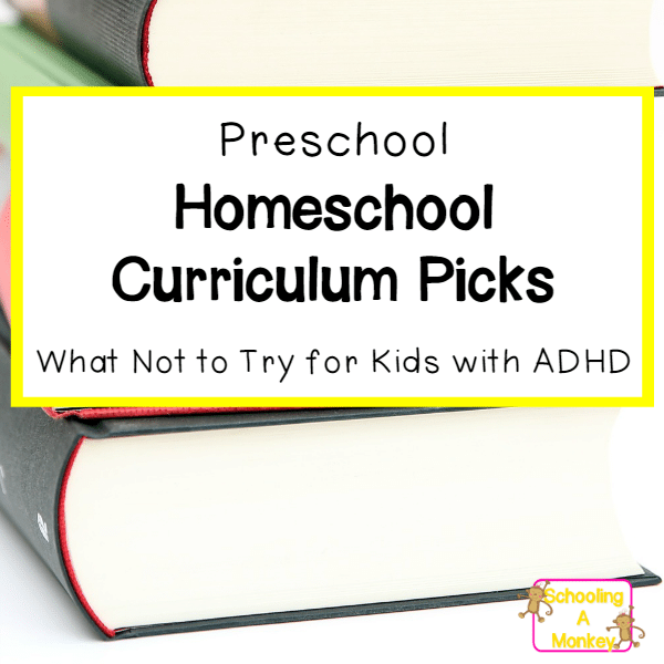 Preschool Curriculum for Kids with ADHD (what not to use)