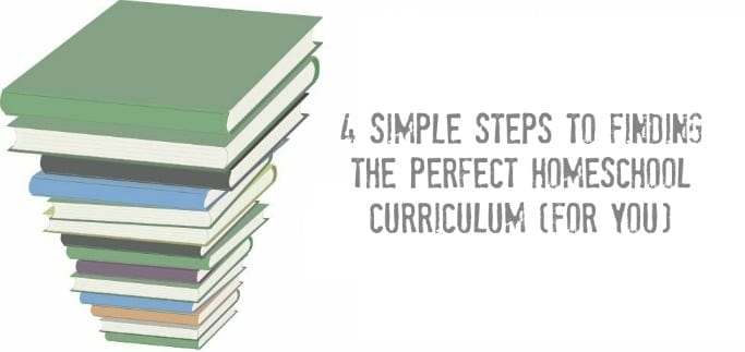 Choosing the Perfect Homeschool Curriculum (for you)
