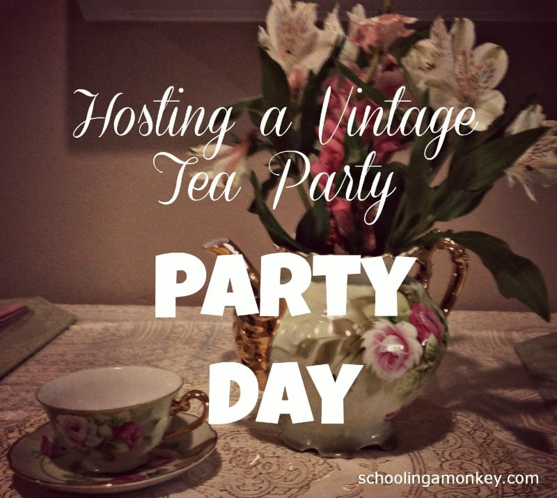 Vintage Tea Party: Party Day