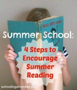 4 Steps to Encourage Summer Reading