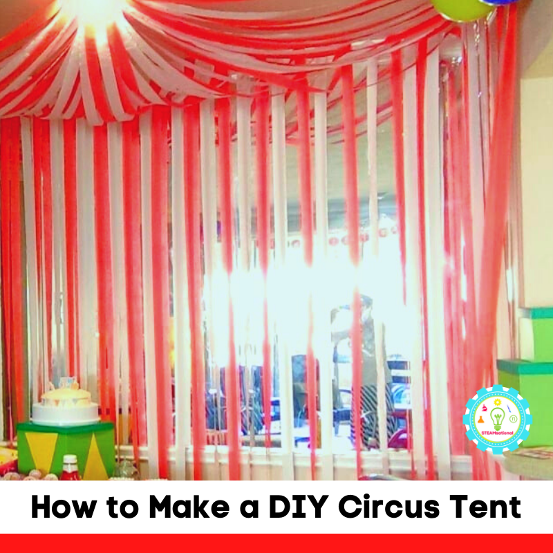 Learn how to make a DIY circus tent with these directions! It's a fun circus backdrop for the classroom or a circus engineering challenge for kids!