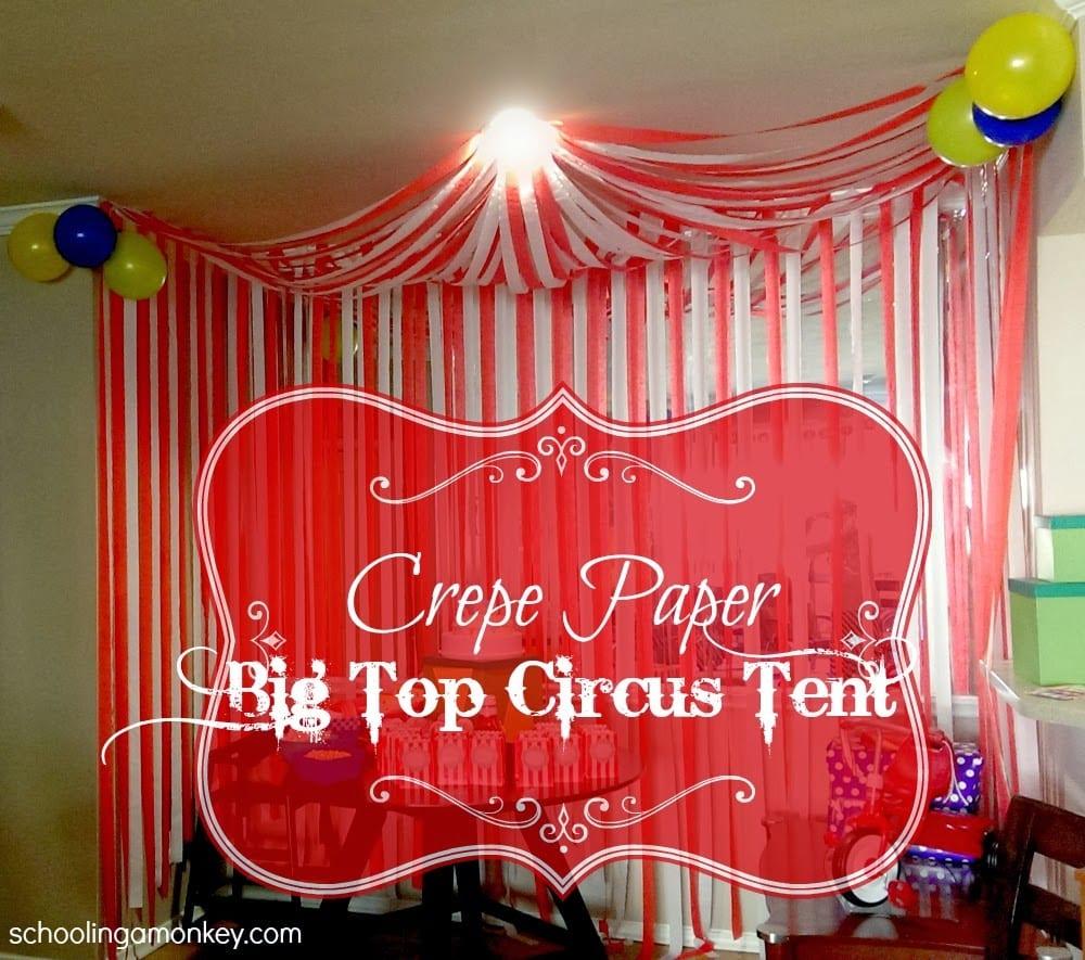 Circus Party: DIY Circus Tent
