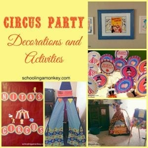 Circus Party Decorations and Activities