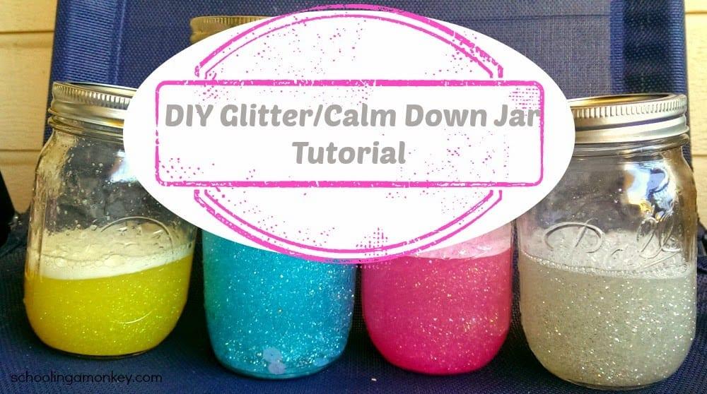 DIY Glitter/Calm Down Jar Tutorial