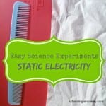 Easy Science Experiments: Static Electricity