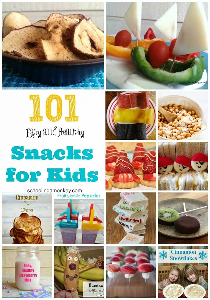 101 Healthy Snack Ideas for Kids