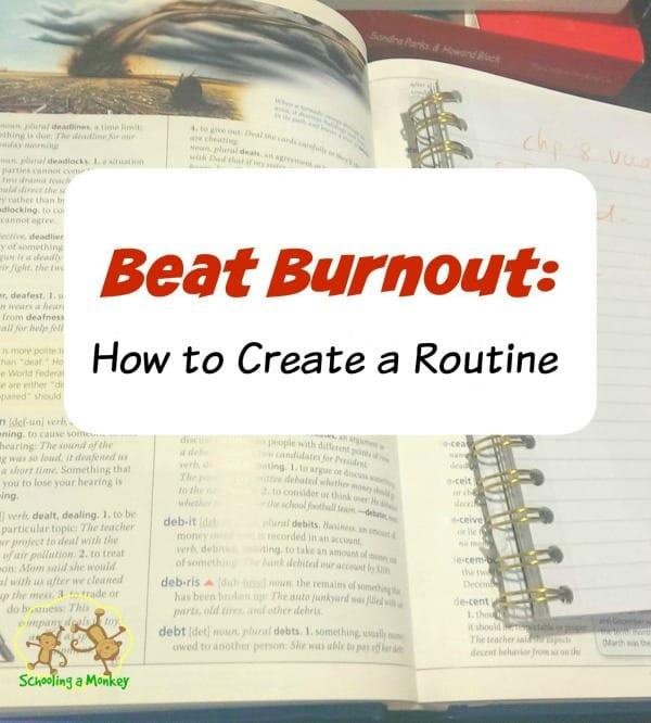 Beat Homeschool Burnout: How to Create a Homeschool Routine
