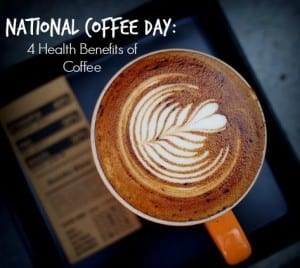 National-Coffee-Day-4-Health-Benefits-of-Coffee