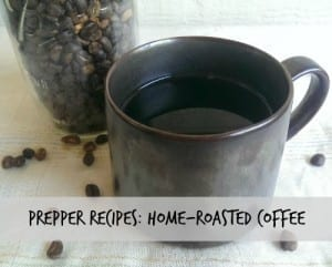 Prepper-Recipes-Home-Roasted-Coffee-