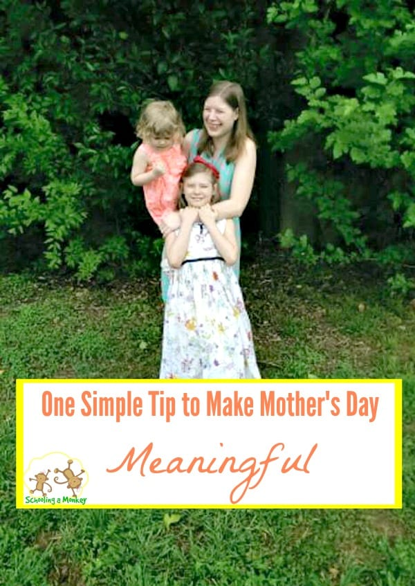 One Simple Tip to Make Mother's Day Meaningful