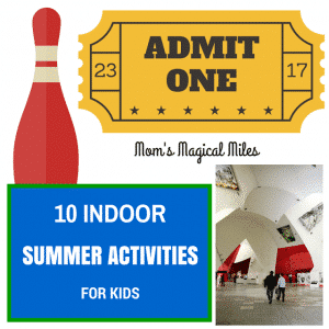 Ten Indoor Summer Activities