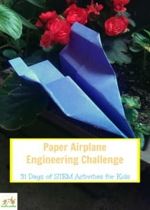 31 Days of STEM Activities for Kids: Paper Airplane Engineering Challenge
