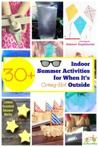 30+ Indoor Summer Activities for When It's Crazy-Hot Outside