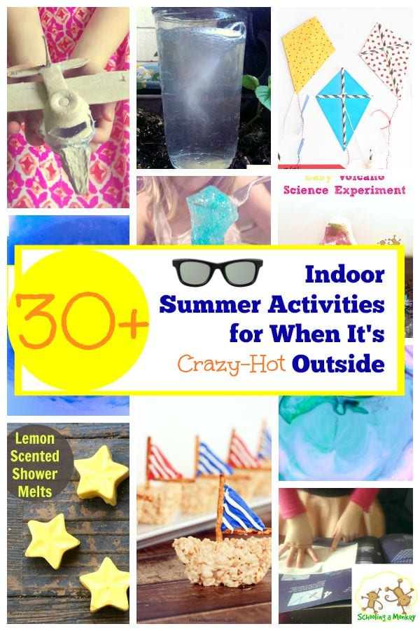 Too hot to go outside? These fun indoor summer activities will keep boredom at bay without the need to stand in the sun all day.