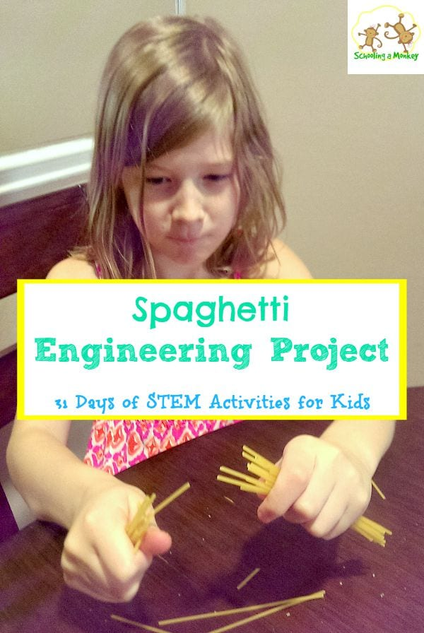 31 Days of STEM Activities for Kids: Spaghetti Engineering Project