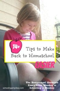 Homeschool Showcase: 14+ Tips to Make Back to Homeschool Easier
