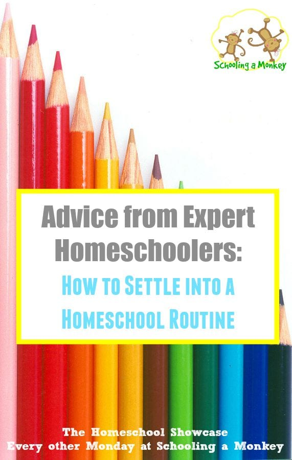 Homeschool Showcase: How to Settle into a Homeschool Routine
