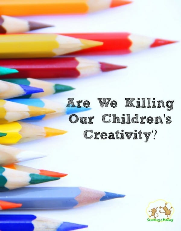 Are We Killing the Creativity of Our Kids?