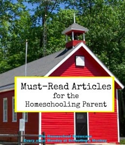 Homeschool Showcase: Must-Read Articles for the Homeschooling Parent