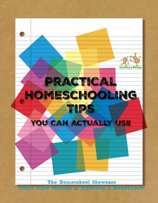 Homeschool Showcase: Practical Homeschooling Tips You Can Actually Use