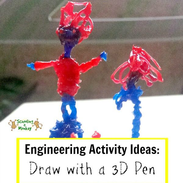 Engineering Activity Ideas: Draw with a 3D Pen