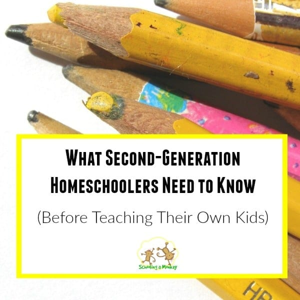 What Second-Generation Homeschoolers Need to Know Before Teaching Their Own Kids