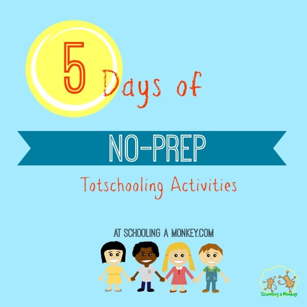 One of the biggest challenges for homeschooling parents is what to do with toddlers and preschoolers. These no-prep totschooling activities make it easy!