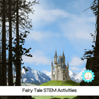 Fairy Tale STEM Activities