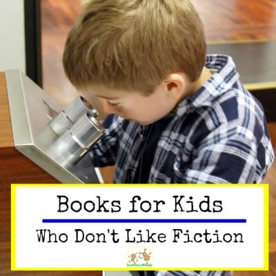 Books for Kids Who Don't Like Fiction