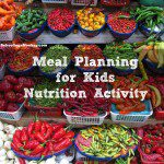 Healthy Meal Planning with Kids Activity