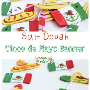 Salt Dough Cinco de Mayo Banner (Plus a Free Unit Study)