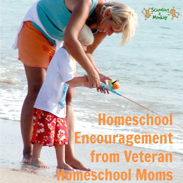 Encouragement from Veteran Homeschool Moms