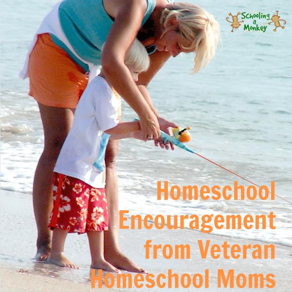 Encouragement from Veteran Homeschool Moms
