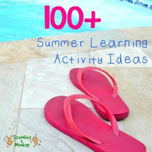 100+ Summer Learning Activity Ideas