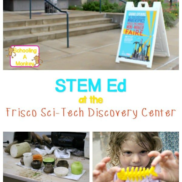 The Frisco Sci-Tech Discovery Center has a Maker Space teaching children how to use science in real life. It's a great way to teach STEM to kids!