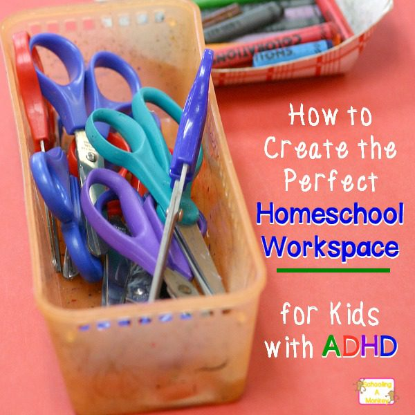 How to Set Up an ADHD Homeschool Room