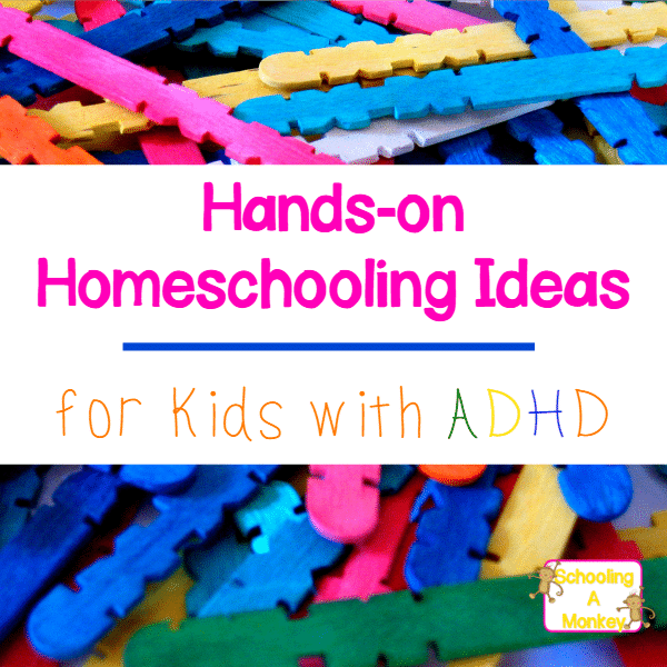 Children with ADHD need active learning ideas to keep their minds engaged. Try these hands-on homeschooling methods that your ADHD kids will love!