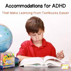 Accommodations for ADHD: How to Use Textbooks with ADHD Kids