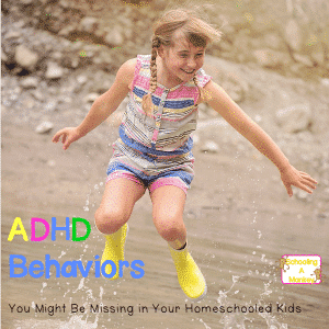 Hidden ADHD Behavior You Might Be Missing in Your Homeschooler