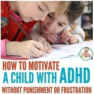 How to Motivate A Child with ADHD Without the Battle