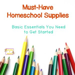 Must-Have Homeschool Supplies You Won't Regret Buying