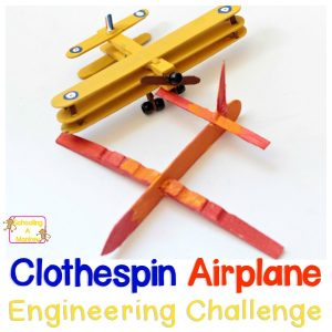 Airplane Unit Study: Clothespin Airplane STEM Engineering Challenge