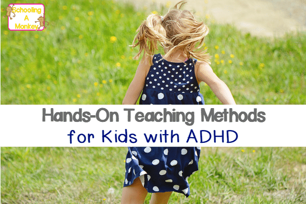 If you are teaching a child with ADHD, you know they learn just a bit differently. These hands-on teaching methods will inspire concept mastery in kids.