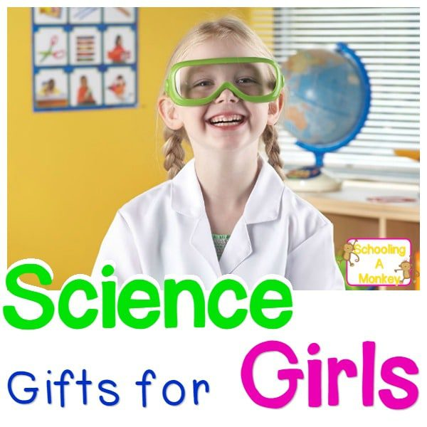 Science Gifts for Girls for the Very Youngest Female Scientists