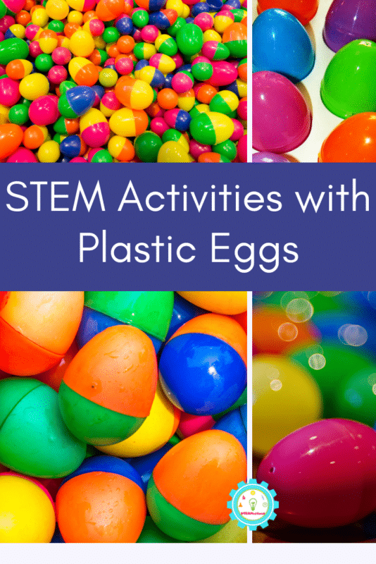 stem activities with plastic eggs