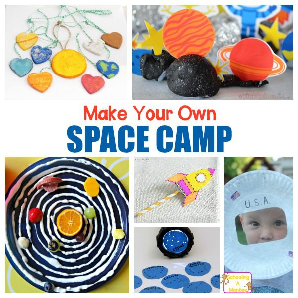 Space Camp Activities for a Space Summer Camp At Home!