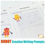 If your kids love robots, then they will love these robot-themed creative writing prompts! These upper elementary writing prompts inspire creativity!