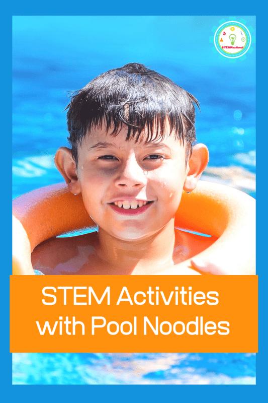 pool noodle stem activities