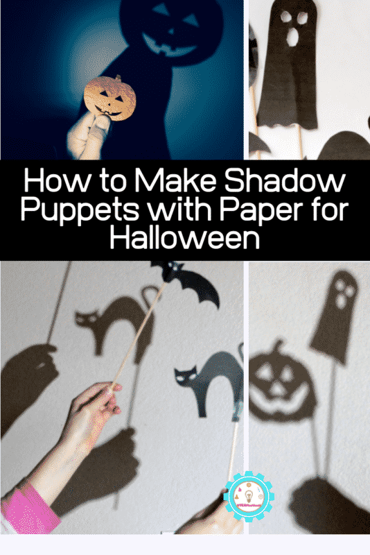 How to Make Shadow Puppets with Paper for Halloween