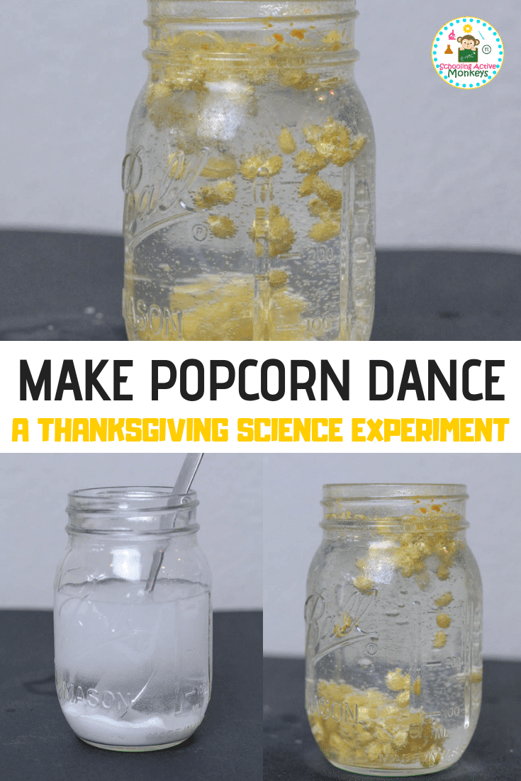 Popcorn science is the best science! Experiment with popcorn and chemical reactions when you complete the dancing corn science experiment! #scienceexperiment #scienceforkids #stemed #stemactivities #thanksgivingactivities